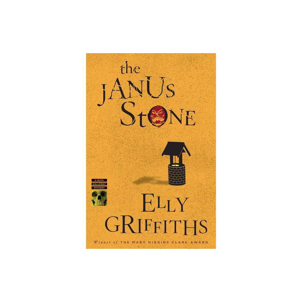 The Janus Stone Volume 2 Ruth Galloway Mysteries By Elly Griffiths Paperback