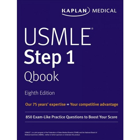 Kaplan USMLE Step 1 Qbook : 850 Exam-Like Practice Questions to ...