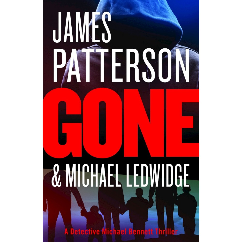 Gone (Hardcover) by James Patterson