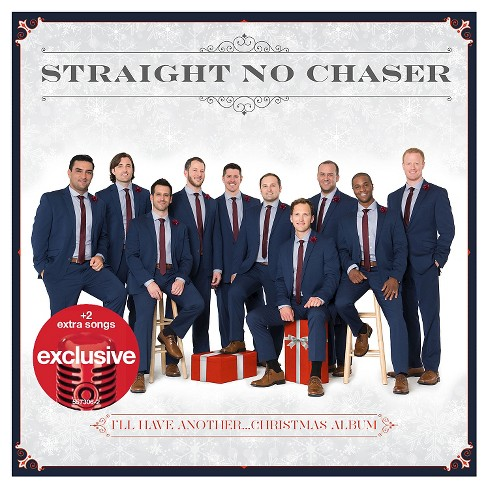 Straight No Chaser - I'll Have Another Christmas Album (Target Exclusive) - image 1 of 1