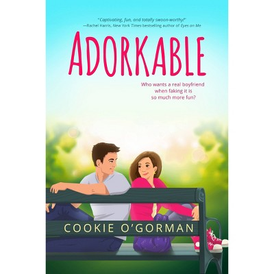 Adorkable - by Cookie O'Gorman (Paperback)