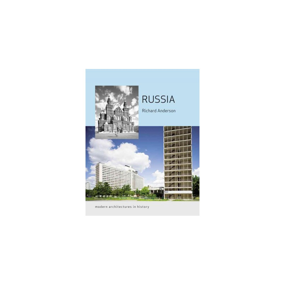 Russia : Modern Architectures in History (Paperback) (Richard Anderson)