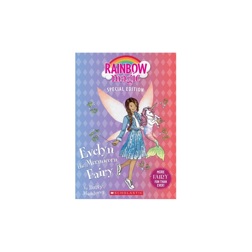 Evelyn the Mermicorn Fairy : Rainbow Magic Edition - Special by Daisy Meadows (Paperback)
