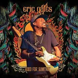 Eric Gales - Good For Sumthin' (Vinyl)