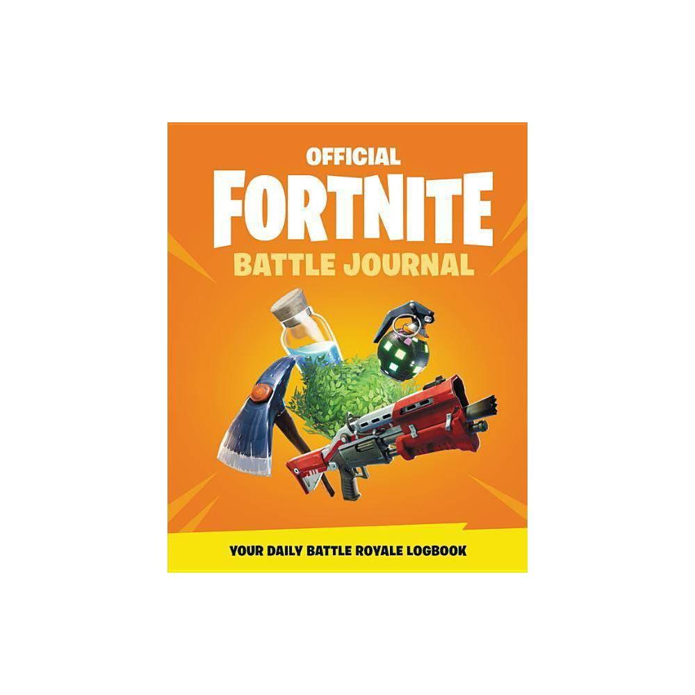 Fortnite Official : Battle Journal - (Official Fortnite Books) (Hardcover)
