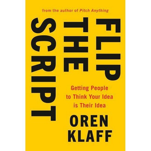 Flip the Script - by  Oren Klaff (Hardcover) - image 1 of 1