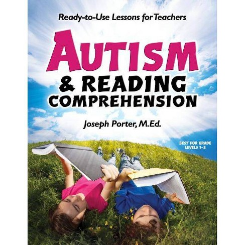 Autism & Reading Comprehension - by  Joseph Porter (Paperback) - image 1 of 1