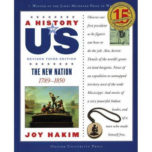 A History of Us: The New Nation - (History of US (Paperback)) 3 Edition by  Joy Hakim (Paperback) - image 1 of 1
