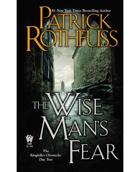Wise Man's Fear (Reissue) (Paperback) (Patrick Rothfuss) - image 1 of 1