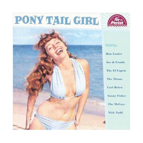 Various - Pony Tail Girl (CD) - image 1 of 1