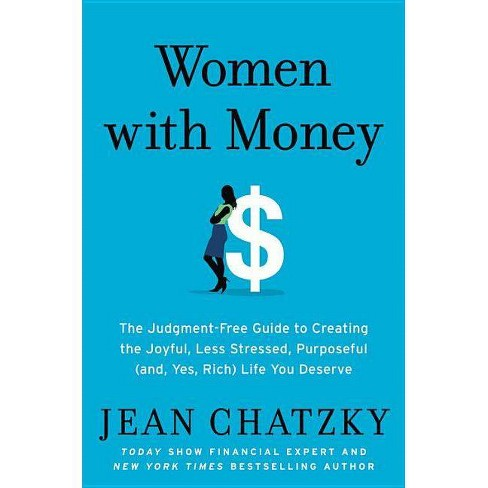 Women with Money - by  Jean Chatzky (Hardcover) - image 1 of 1