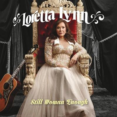 Loretta Lynn - Still Woman Enough (CD)