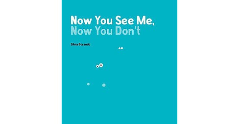 Now You See Me, Now You Don't (School And Library) (Silvia Borando) - image 1 of 1