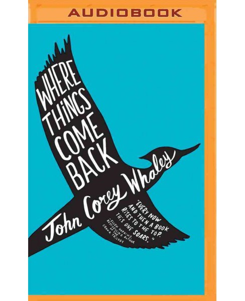 Where Things Come Back (MP3-CD) (John Corey Whaley) - image 1 of 1