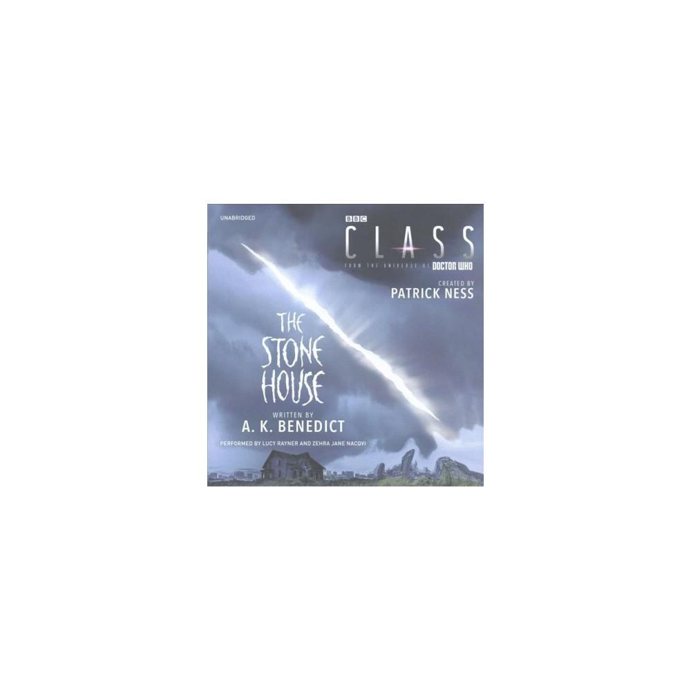 Stone House (Unabridged) (CD/Spoken Word) (A. K. Benedict)