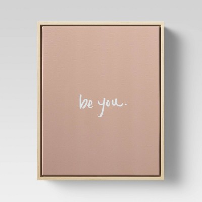 Be You Framed Wall Canvas Pink - Project 62™