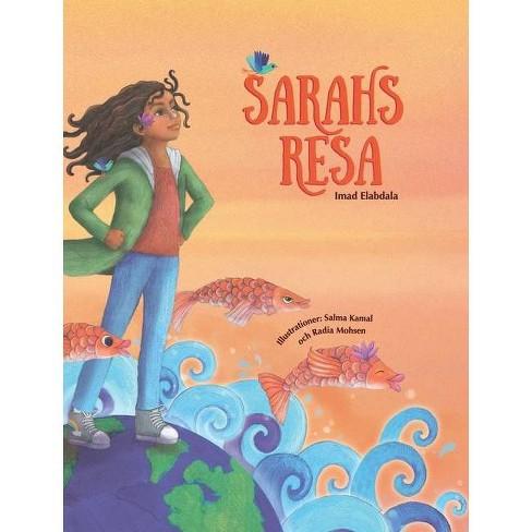Sarahs resa - (Sarahs Resa) by  Imad Elabdala (Hardcover) - image 1 of 1
