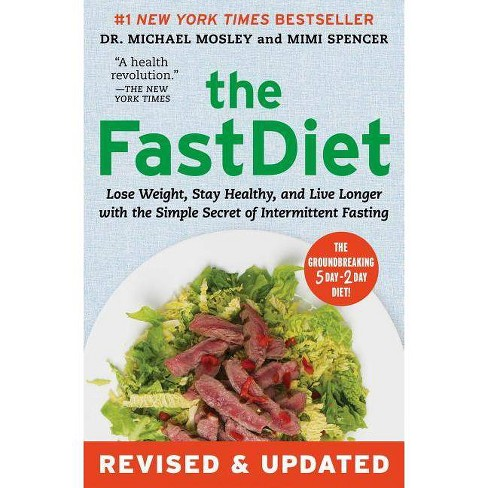 The Fastdiet - Revised & Updated - by  Michael Mosley & Mimi Spencer (Paperback) - image 1 of 1