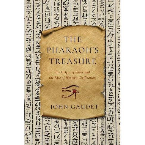 The Pharaoh's Treasure - by  John Gaudet (Paperback) - image 1 of 1