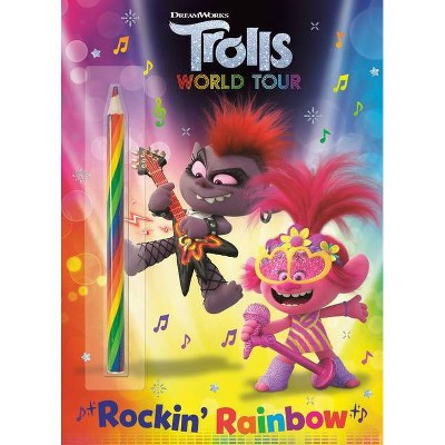 Rockin' Rainbow! (DreamWorks Trolls World Tour) - by Lauren Clauss (Paperback)