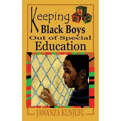 Keeping Black Boys Out of Special Education - by  Jawanza Kunjufu (Paperback) - image 1 of 1