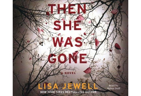 Then She Was Gone -  Unabridged by Lisa Jewell (CD/Spoken Word) - image 1 of 1