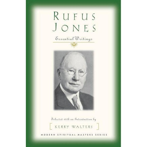 Rufus Jones - (Modern Spiritual Masters) by  Rufus Matthew Jones (Paperback) - image 1 of 1