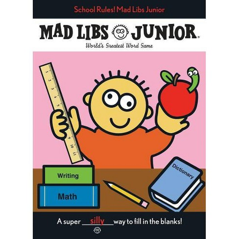 Mad Libs Junior : School Rules! Mad Libs Junior -  by Roger Price & Leonard  Stern (Paperback) - image 1 of 1