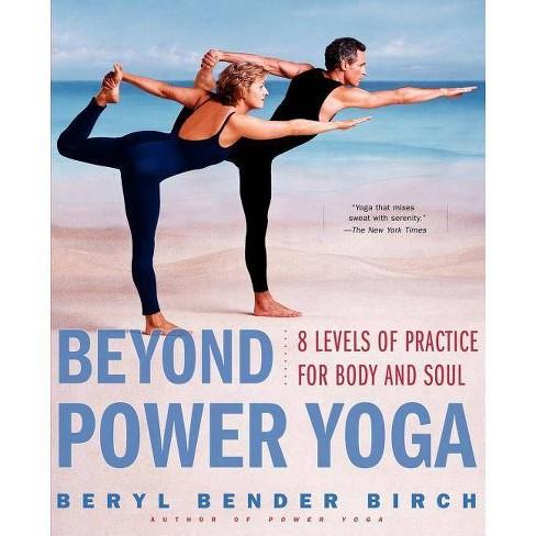 Beyond Power Yoga - by  Beryl Bender Birch (Paperback) - image 1 of 1