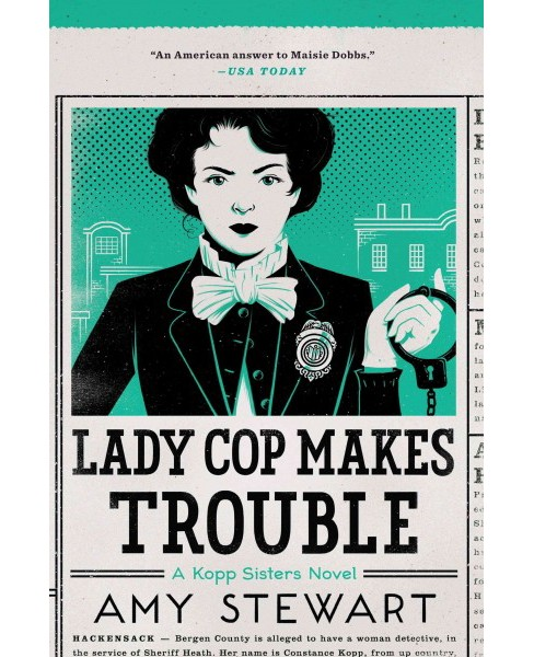 Lady Cop Makes Trouble (Large Print) (Hardcover) (Amy Stewart) - image 1 of 1