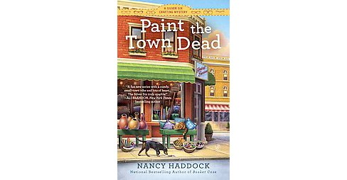 Paint the Town Dead (Paperback) (Nancy Haddock) - image 1 of 1