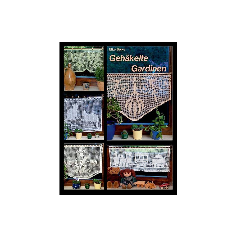 Geh Kelte Gardinen By Elke Selke Paperback