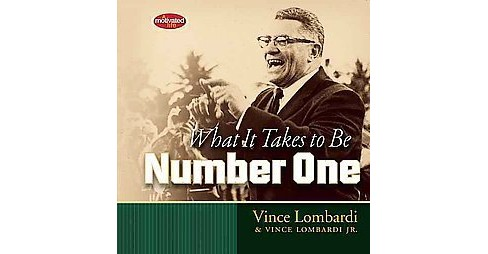 What It Takes to Be Number One (Gift) (Hardcover) (Vince Lombardi & Jr. Vince Lombardi) - image 1 of 1