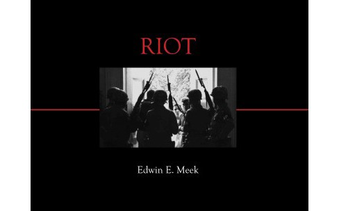 Riot : Witness to Anger and Change (Hardcover) - image 1 of 1