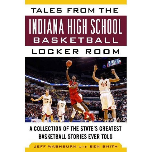 Tales from the Indiana High School Basketball Locker Room - (Tales from the Team) (Hardcover) - image 1 of 1