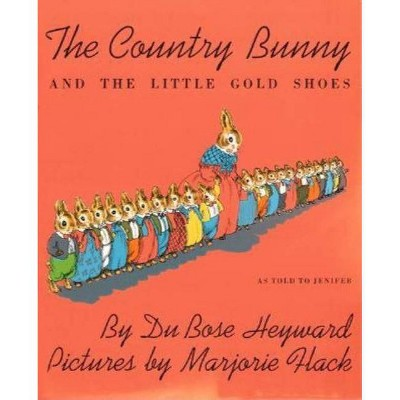 The Country Bunny and the Little Gold Shoes - (Sandpiper Books)by Dubose Heyward (Paperback)