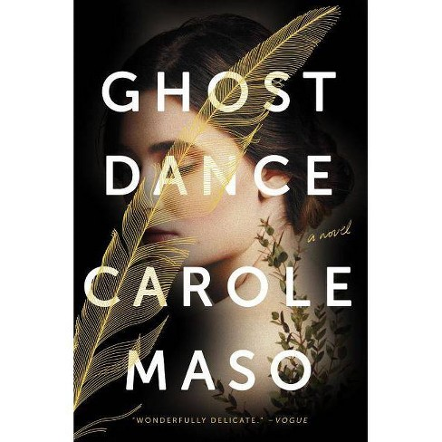 Ghost Dance - by  Carole Masso (Paperback) - image 1 of 1