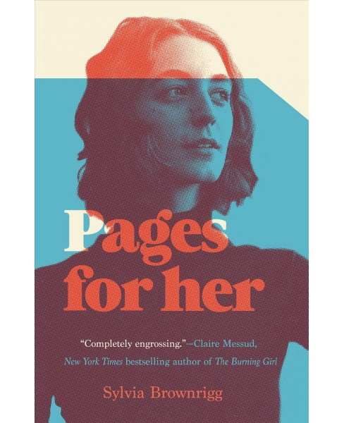 Pages for Her -  by Sylvia Brownrigg (Hardcover) - image 1 of 1