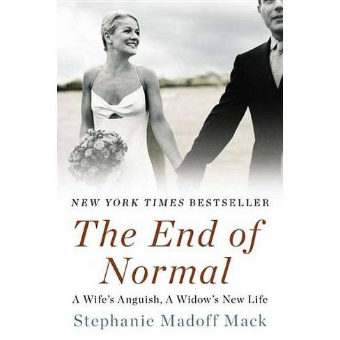 The End of Normal - by  Stephanie Madoff Mack (Paperback) - image 1 of 1