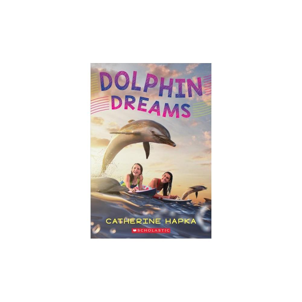 Dolphin Dreams (Paperback) (Catherine Hapka)