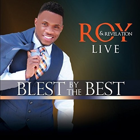 Roy & Revelation - Blest By The Best:Live (CD) - image 1 of 1