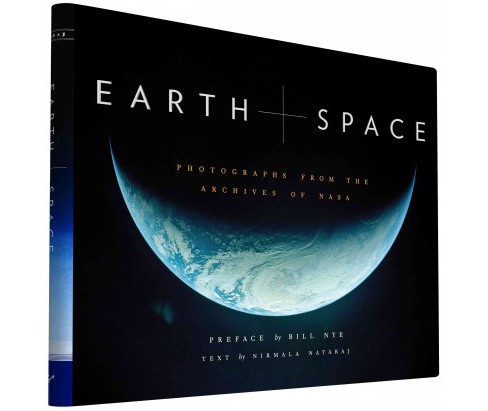 Earth and Space : Photographs from the Archives of Nasa (Hardcover) - image 1 of 1
