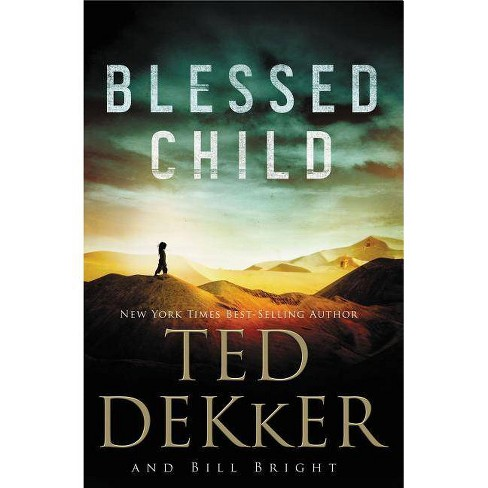 Blessed Child - (Caleb Books) by  Ted Dekker (Paperback) - image 1 of 1