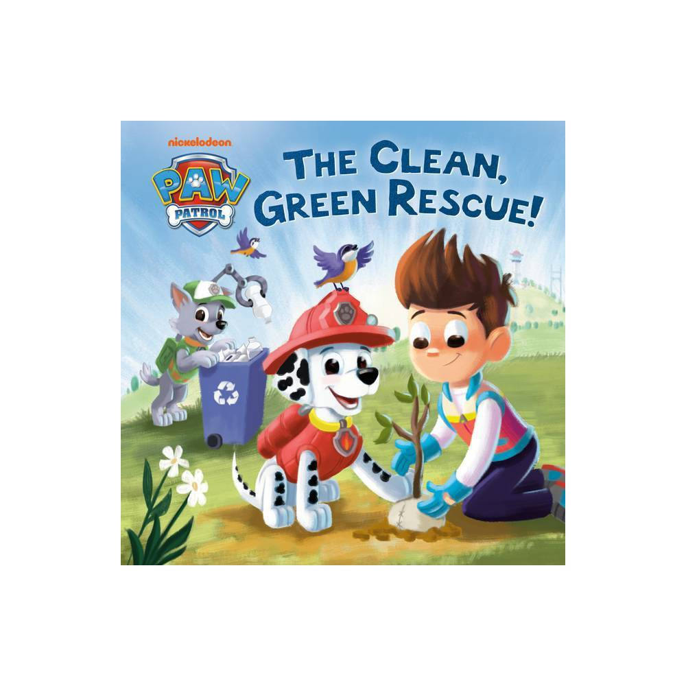 The Clean Green Rescue Paw Patrol Hardcover