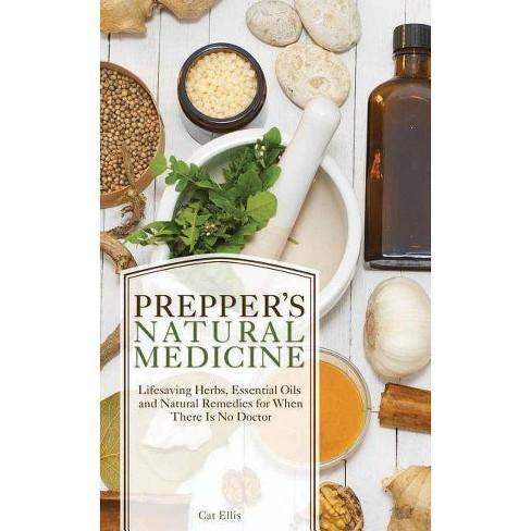 Prepper's Natural Medicine - (Preppers) by  Cat Ellis (Paperback) - image 1 of 1