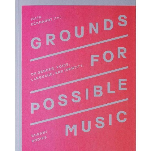 Grounds for Possible Music - (Paperback) - image 1 of 1