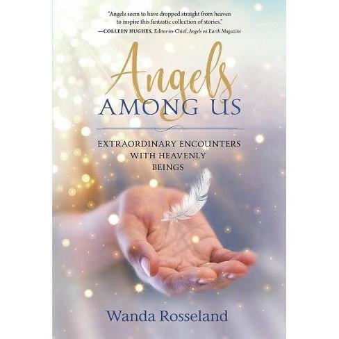 Angels Among Us - by  Wanda Rosseland (Paperback) - image 1 of 1