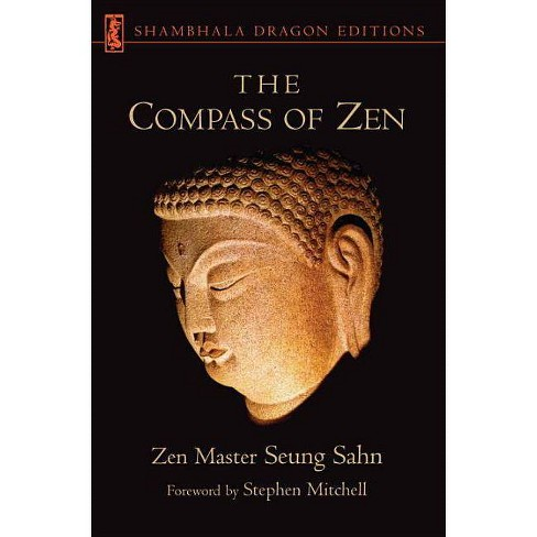 The Compass of Zen - (Shambhala Dragon Editions) by  Seung Sahn (Paperback) - image 1 of 1