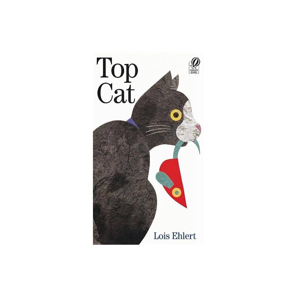 Top Cat By Lois Ehlert Paperback