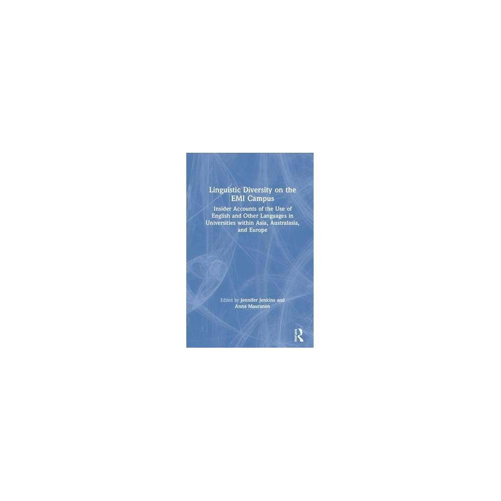 Linguistic Diversity on the Emi Campus - by Jennifer Jenkins (Hardcover)
